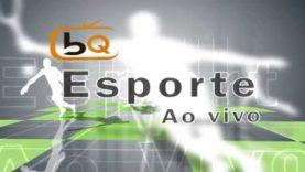 BQ Esporte AO VIVO!!!