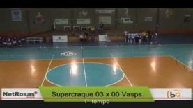 Semi Final – Adulto Masculino – Supercraque x Vasps