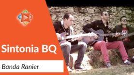 Sintonia BQ Banda Ranier