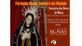 """Missa  às 19:00hs e em seguida primeiro dia do """"SETENÁRIO DA DORES DE MARIA""""."""