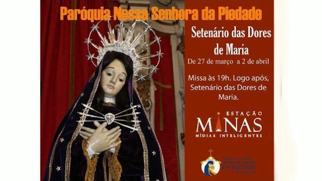 """Missa  às 19:00hs e em seguida segundo dia do """"SETENÁRIO DA DORES DE MARIA""""."""