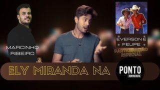 Ely Miranda na Ponto(Participação de Everson e Felipe) – #FicaemCasa
