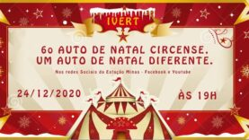 6º AUTO DE NATAL CIRCENSE, UM AUTO DE NATAL DIFERENTE.