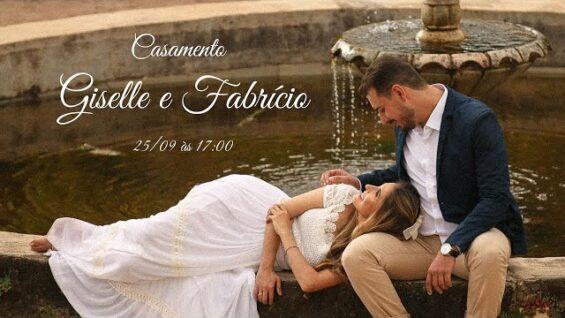 Casamento Giselle e Fabrício – 25/09 às 17:00